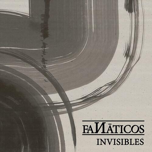 "Portada ""Invisibles"" FANÁTICOS"