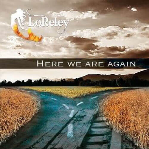 "Portada ""Here we are again"" LORELEY"