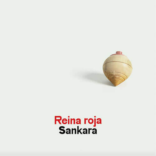 """Portada """"Sankara"""" REINA ROJA"""