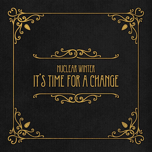 "Portada ""It´s time for a change"" NUCLEAR WINTER"