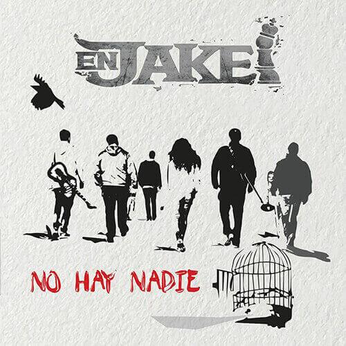 """Portada """"No hay nadie"""" EN JAKE"""
