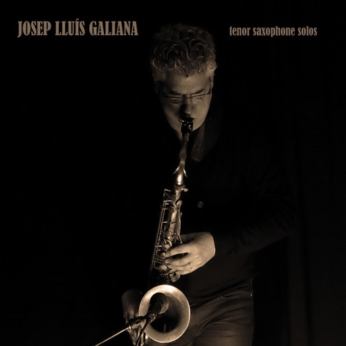 "Portada ""Tenor saxophone solos"" JOSEP LLUÍS GALIANA"