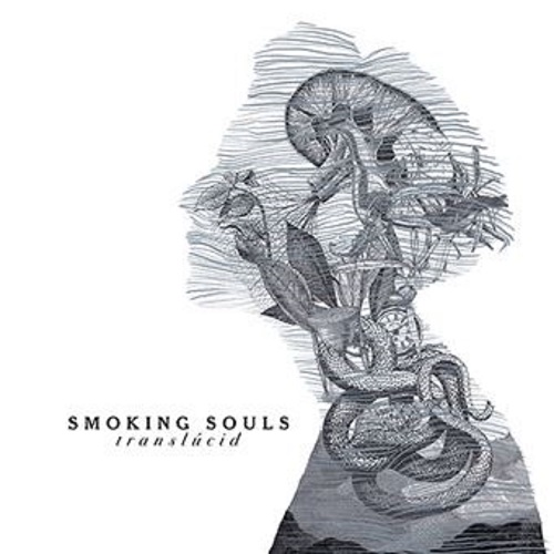 """Translucid"" SMOKING SOULS"